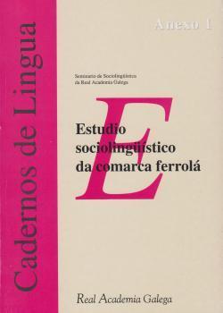 Cuberta para Estudio sociolingüístico da comarca ferrolá: fase previa ó Mapa Sociolingüístico de Galicia