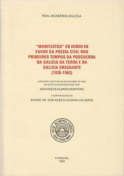 """Cuberta para """"Manifestos"""" en verso en favor da poesía civil nos primeiros tempos da posguerra na Galicia da terra e na Galicia emigrante (1939-1962)"""