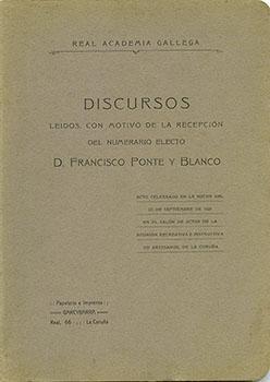 Cuberta para Discursos leídos con motivo de la recepción del numerario electo D. Francisco Ponte Blanco