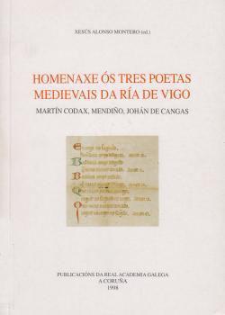 Cuberta para Homenaxe ós tres poetas medievais da Ría de Vigo: Martín Códax. Mendiño, Johán de Cangas