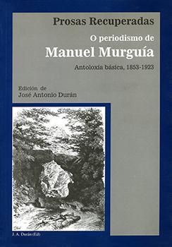 Cuberta para Prosas recuperadas: o periodismo de Manuel Murguía: (Antoloxía básica, 1853-1923)