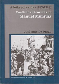 Cuberta para A loita pola vida (1833-1923): conflictos e tenruras de Manuel Murguía