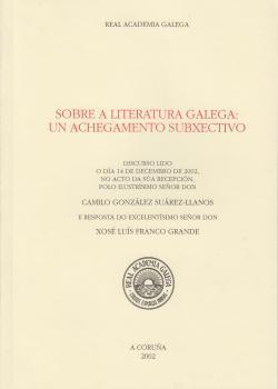 Cuberta para Sobre a literatura galega: un achegamento subxetivo