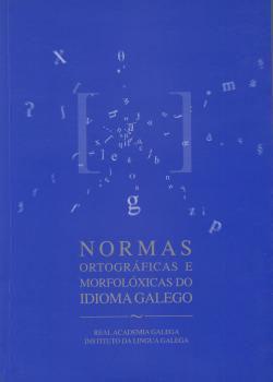 Cuberta para Normas ortográficas e morfolóxicas do idioma galego: 18ª ed. revisada
