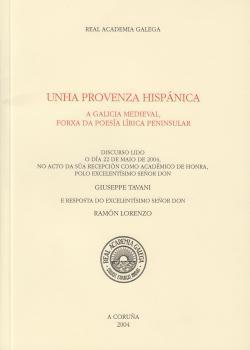 Cuberta para Unha Provenza hispánica: a Galicia medieval, forxa da poesía lírica peninsular