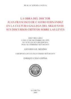 Cuberta para La obra del doctor Juan Francisco de Castro Fernández en la cultura gallega del siglo XVIII: sus discursos críticos sobre las leyes