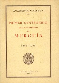 Cuberta para Primer centenario del nacimiento de Murguía: 1833 - 1933