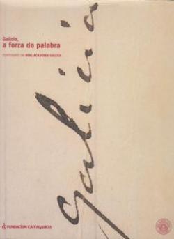 Cuberta para Galicia, a forza da palabra: centenario da Real Academia Galega
