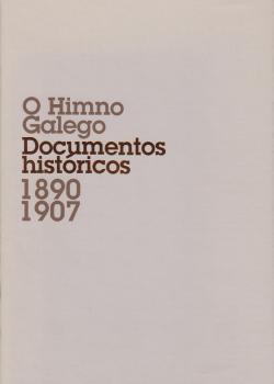 Cuberta para O himno galego: documentos históricos 1890-1907