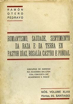 Cuberta para Romantismo, saudade, sentimento da raza e da terra en Pastor Díaz, Rosalía Castro e Pondal