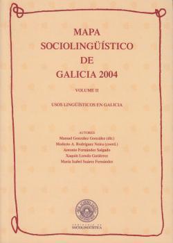 Cuberta para Mapa sociolingüístico de Galicia 2004. Volume II: usos lingüísticos en Galicia