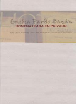 Cuberta para Emilia Pardo Bazán homenaxeada en privado: nas dedicatorias dos libros de moi ilustres escritores