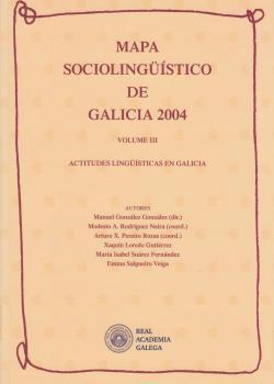 Cuberta para Mapa sociolingüístico de Galicia 2004. Volume III: actitudes lingüísticas en Galicia