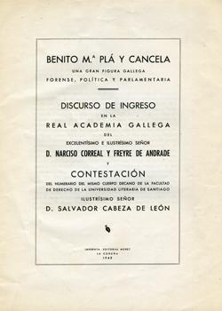 Cuberta para Benito Mª Pla y Cancela: una gran figura gallega forense, política y parlamentaria