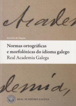 Cuberta para Normas ortográficas e morfolóxicas do idioma galego: 23ª ed.