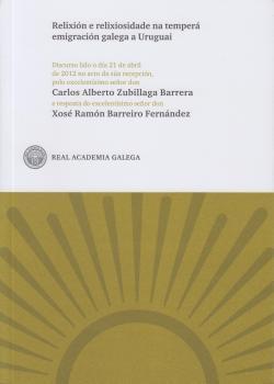 Cuberta para Relixión e relixiosidade na temperá emigración galega a Uruguai