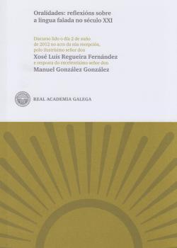 Cuberta para Oralidades: reflexións sobre a lingua falada no século XXI