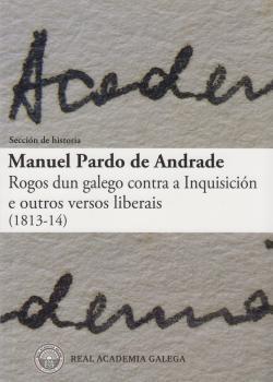 Cuberta para Rogos dun galego establecido en Londres ; Os servís e os liberás ; Soneto ao autor de Os servís e os liberás ; Romance á volta de Fernando VII
