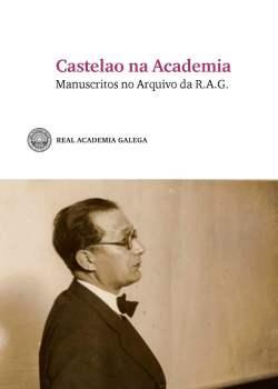 Cuberta para Castelao na Academia: manuscritos no Arquivo da R.A.G.