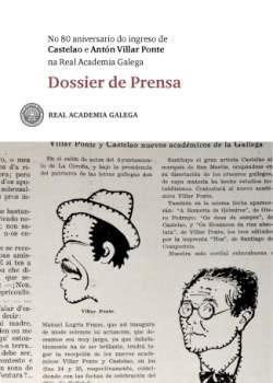 Cuberta para No 80 aniversario do ingreso de Castelao e Antón Villar Ponte na Real Academia Galega: dossier de prensa