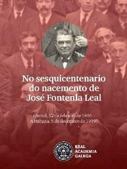 Cuberta para No sesquicentenario do nacemento de José Fontenla Leal: (Ferrol, 12 de febreiro de 1864 – A Habana, 5 de decembro de 1919)