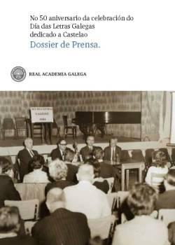 Cuberta para No 50 aniversario da celebración do Día das Letras Galegas dedicado a Castelao: dossier de prensa