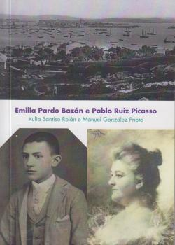 Cuberta para Emilia Pardo Bazán e Pablo Ruiz Picasso: [ed. en galego]