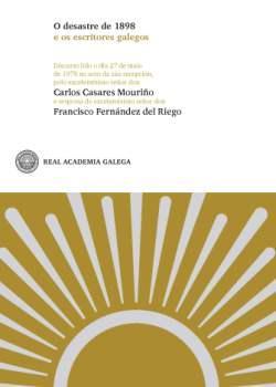Cuberta para O desastre de 1898 e os escritores galegos