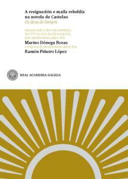 Cuberta para A resignación e maila rebeldía na novela de Castelao: Os dous de sempre