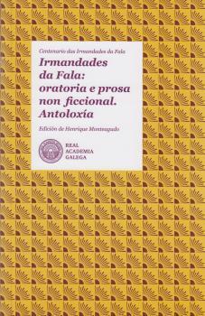 Cuberta para Irmandades da Fala: oratoria e prosa non ficcional. Antoloxía