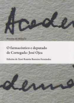 Cuberta para O farmacéutico e deputado de Cortegada: José Ojea