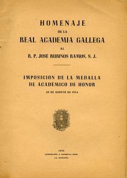 Cuberta para Homenaje de la Real Academia Gallega al R.P. José Rubinos Ramos: imposición de la medalla de académico de honor, 20 de agosto de 1954