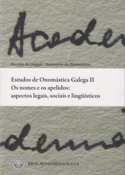 Cuberta para Estudos de Onomástica Galega II. Os nomes e os apelidos: aspectos legais, sociais e lingüísticos