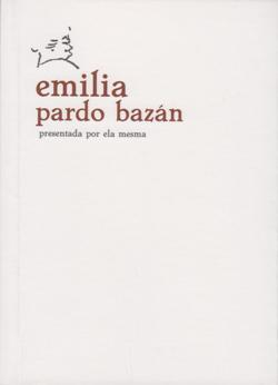 Cuberta para Emilia Pardo Bazán presentada por ela mesma
