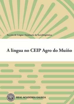 Cuberta para A lingua no CEIP Agro do Muíño