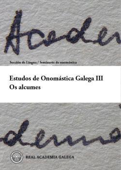 Cuberta para Estudos de Onomástica Galega III. Os alcumes