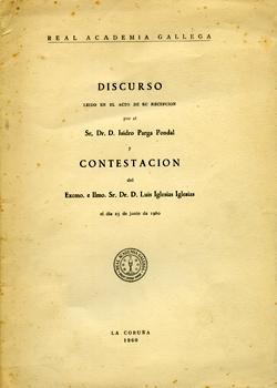 Cuberta para Discurso leído en el acto de su recepción por el Sr. Isidro Parga Pondal y contestación por... Luís Iglesias Iglesias