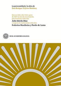 Cuberta para La personalidad y la obra de Don Benigno Teijeiro Martínez