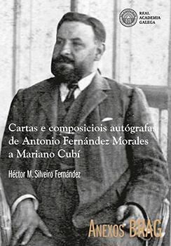 Cuberta para Cartas e composiciois autógrafas de Antonio Fernández Morales a Mariano Cubí: Transcrición dun legado inaugural berciano do Rexurdimento