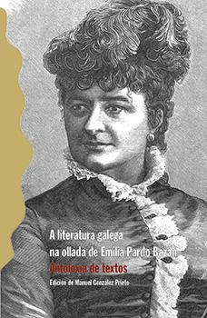 Cuberta para A literatura galega na ollada de Emilia Pardo Bazán: Antoloxía de textos