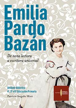 Cuberta para Emilia Pardo Bazán. De nena lectora a escritora universal: unidade didáctica