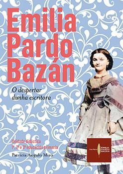 Cuberta para Emilia Pardo Bazán. O despertar dunha escritora: unidade didáctica