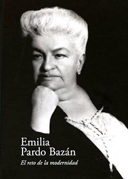 Cuberta para Emilia Pardo Bazán. El reto de la modernidad: [Catálogo da exposición]
