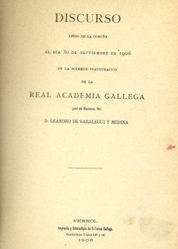Cuberta para Discurso leído en La Coruña el día 30 de septiembre de 1906 en la solemne inauguración de la Real Academia Gallega.