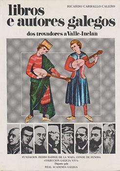 Cuberta para Libros e autores galegos: dos trovadores a Valle-Inclán (v.I)