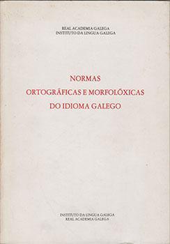 Cuberta para Normas ortográficas e morfolóxicas do idioma galego: [4ª ed.]