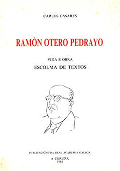 Cuberta para Ramón Otero Pedrayo: vida e obra, escolma de textos